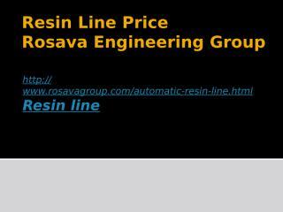 Resin Line Price.pptx