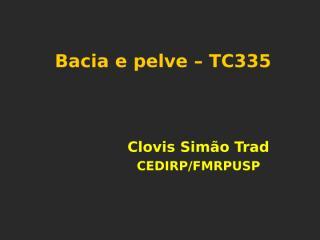 TC-335 Bacia e pelve.ppt
