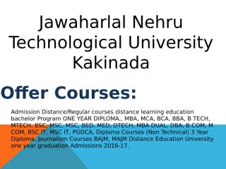 Jawaharlal Nehru Technological University Distance Education Kakinada.pptx