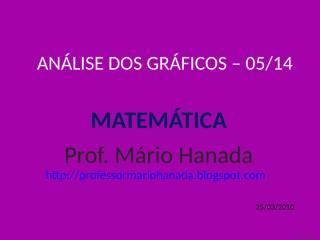 análise dos gráficos -05 de 14 - mário hanada.pps