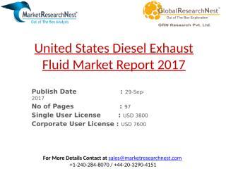 United States Diesel Exhaust Fluid Market Report 2017.pptx