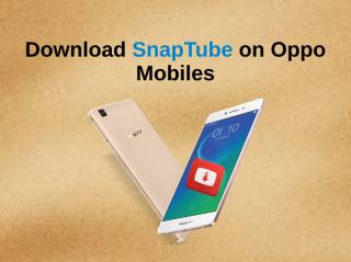 Download SnapTube On Oppo Mobiles.pdf