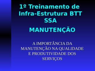 1  treinamento tecnico ibfra estrutura bttssa.ppt