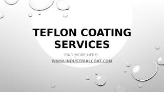 Teflon Coating Services.pptx