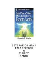 Kenneth E. Hagin - Sete passos vitais para receber o E.S.pdf
