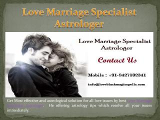 Love Marriage Specialist Astrologer.pdf