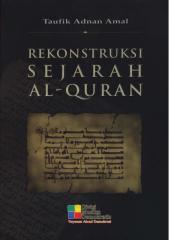 TaufikAdnanAmal - RekonstruksiSejarahAlquran.pdf