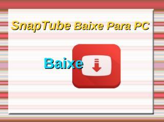 SnapTube Baixe Para PC.pdf
