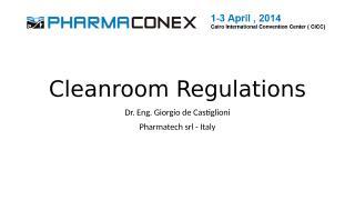 Castiglioni_Cleanroom Regulations.pptx