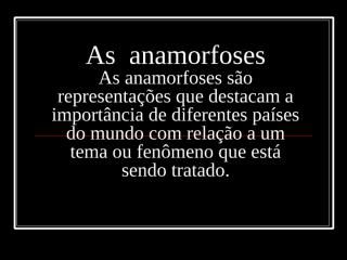 As  anamorfoses.ppt