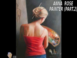 ANNA_ROSE_PAINTER_PART_2_adita.pps