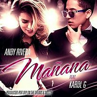 Andy_Rivera_Ft._Karol_G_-_Manana_(Prod._By_Ovy_On_The_Drums_y_Mosty)_.mp3